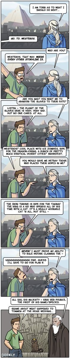 ALL HAIL, SER POUNCE!  (This Dorkly comic by Julia Lepetit and Andrew Bridgman contains Season 4 spoilers!!)    [Source: DORKLY]