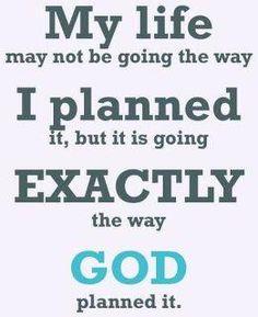 God has a plan!