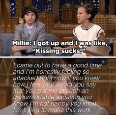 You k is how I feel why would say that? #Mileven