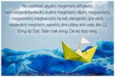 A hét idézete november első hetében Oravecz Nórától.