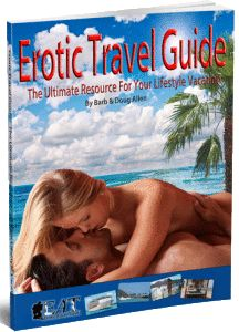 EROTIC TRAVEL GUIDE - Secret Lifestyle Travel Guide. Secret Erotic Adult Travel Lifestyle Guide. Created By True Lifestylers For The Lifestyle.