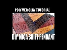 Polymer clay tutorial - DIY mica shift pendant - YouTube