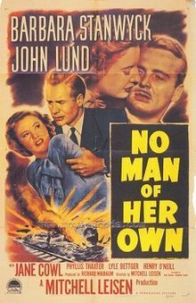 """""""No Man of Her Own"""" starring Barbara Stanwyck (1950)"""