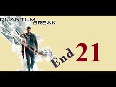 Quantum Break - Xbox One - Maxy Long Gameplay {21} END GAME - No Commentary