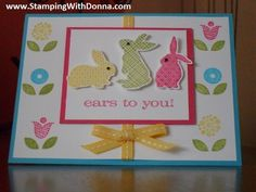 Ears to You single stamp and Bright Blossoms stamp set.