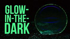 Glow-In-The-Dark Tricks You Need To Try
