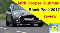 Car Review - MINI Cooper Clubman Black Pack 2017 Review - Read Newspaper Tv