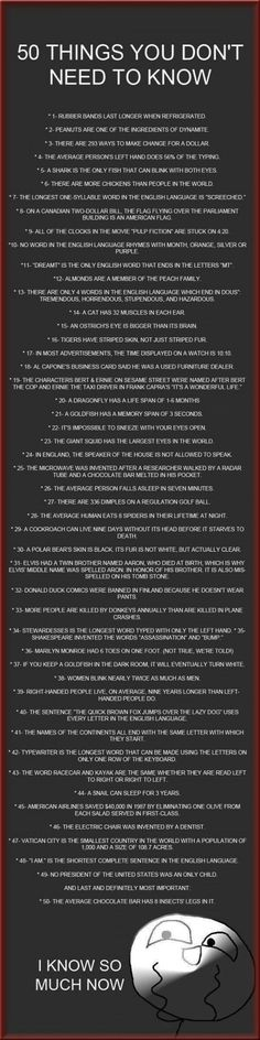 50 things you don't need to know.