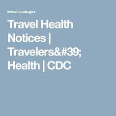 Travel Health Notices | Travelers' Health | CDC