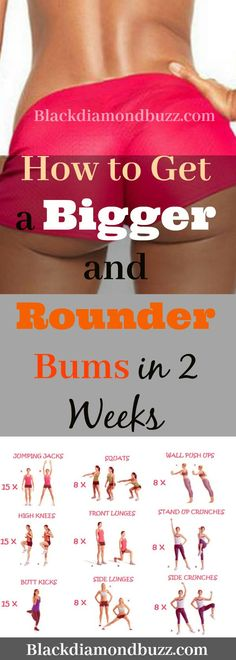 How to Get a Bigger and Rounder Bums in 2 Weeks with exercise at home. #getbiggerbutt #buttexercises