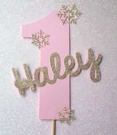 First Birthday Winter Wonderland Onederland Personalized Name Cake Topper in Pink with Gold Accent Snowflakes by ForTheLoveOfRosie on Etsy