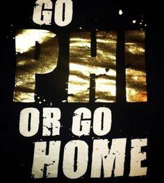 Go Pi Phi or go home! #piphi #pibetaphi
