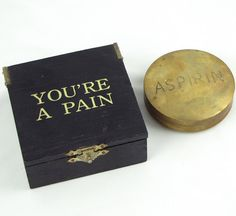 "Hard to Swallow - Unusual Vintage 'You're A Pain' Giant 3"" Brass Aspirin Pill or Trinket Box (I just have the brass tablet...it came with a ""You're a Pain"" box?  THAT I could also use...)"