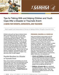 Tips for Talking With and Helping Children and Youth Cope After a Disaster or Traumatic Event: A Guide for Parents, Caregivers, and Teachers