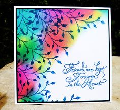 By Barbara Daines. Sponge Distress inks then overstamp. Foliage stamp from Lavinia Stamps. Sentiment from Stampendous.