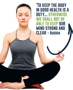 'To keep the body in good health is a duty…Otherwise we shall not be able to keep our mind strong and clear. Body And Soul, Divorce, Real Life, Buddha, Coaching, Challenges, Mindfulness, Strong, Health