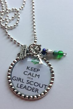 Girl Scout Leader Keep Calm Necklace with by BandsBeadsandBling, $10.95
