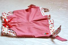 Sew Tie-Hem Girl Shorts  ◄ BackNext ► Strawberry tie hem... adorable and Picture 1 of 3 (Click arrow for more pictures)  I am so addicted in...