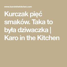 Taka to była dziwaczka Kitchen, Cooking, Kitchens, Cuisine, Cucina