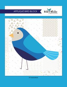 Follow the Blue Bird | Riley Blake Designs Applique, Riley Blake, Pattern Blocks, Blue Bird, Quilting, Projects, Design, Crafts, Motifs
