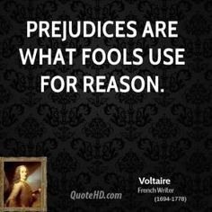 More Voltaire Quotes on www.quotehd.com - #quotes #fools #prejudices #reason #use