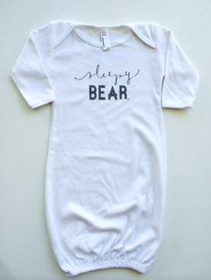 """Sleepy Bear"" White Long Sleeve Infant Gown // #SicEm"