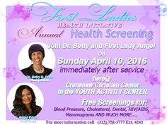 It's that time of year again!! Come out and join Dr. Betty and First Lady Angel on Sunday, April 10th immediately following the service in the Youth Activity Center for the Walgreens First Ladies Health Initiative Annual Health Fair.   We welcome you to take advantage of all of the free health screenings which include Blood Pressure, Cholesterol, HIV/Aids Testing, Dental Exams, Mammograms and much, much, more.   Please invite everyone you know that can benefit from any of the health…