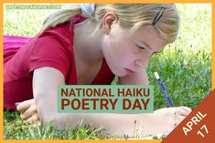Learn all about haikus for National Haiku Poetry Day on April 17. Fun facts, FAQs, jokes, quotes, and captions on the haiku. #poetry #poem #haiku