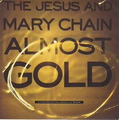 "For Sale -Jesus & Mary Chain Almost Gold UK 10"" vinyl single (10"" record)- See this and 250,000 other rare and vintage records & CDs at http://eil.com/"