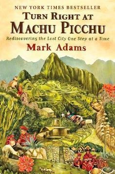 "Book Review: Turn Right at Machu Picchu is a perfect blend of the author's personal travelogue from trips taken in 2009 and historical information of the ""discovery"" of Machu Picchu by Hiram Bingham III. Written with a keen eye for detail and in humourous fashion, this is must read for anybody considering hiking the Inca Trail or visiting Machu Picchu, as it also provides a wealth of information not just on Machu Picchu itself but also on other surrounding archaeological sites and trails."