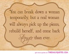 Stronger Quotes | break-down-women-stronger-quotes-pictures-motivational-quote-picture ...