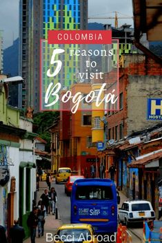 5 reasons to visit Bogotá - Becci Abroad Visit Colombia, Colombia Travel, Brazil Travel, Bolivia Travel, Peru Travel, Group Travel, Family Travel, South America Travel, Bogota Colombia