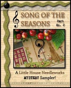 Seasons Of The Heart, Pdf Patterns, Cross Stitch Patterns, Little House Needleworks, Pattern Names, Table Toppers, Cross Stitching, Songs, Holiday Decor