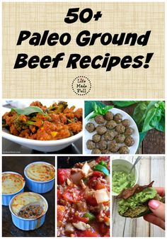 50+ Paleo Ground Beef Recipes! - Life Made Full