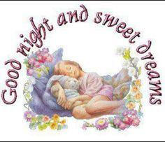 Good Night And Sweet Dreams Good Night Blessings, Good Night Wishes, Good Night Sweet Dreams, Good Morning Good Night, Good Night Quotes, Dream Quotes, All Quotes, Good Night Thoughts, Night Pictures