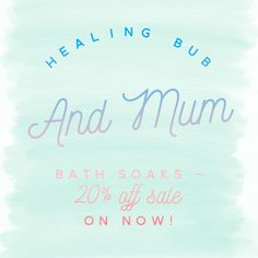 Healing Bub & Mum Bath Soaks are on sale now at Cushie Tushies! 20% off! Shop our Specials section of our website for more bargains!
