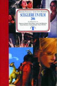 Prezzi e Sconti: #Scegliere un film 2006 armando fumagalli;  ad Euro 16.15 in #Ibs #Libri