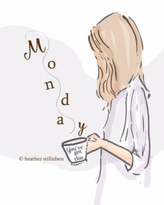Rose Hill Designs by Heather Stillufsen Hello Monday. Rose Hill Designs, Monday Morning Coffee, Art Quotes, Inspirational Quotes, Motivational, Girly Quotes, Vie Motivation, Monday Quotes, Morning Quotes