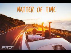 Pirs - Matter Of Time (Lyric Video) - YouTube