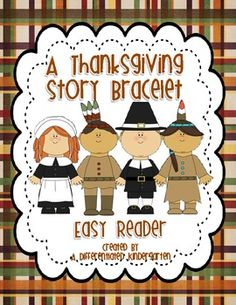 A Thanksgiving Story Bracelet Reader-Aligned to Common Core