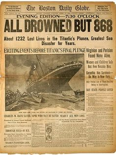 The front page of the April 16, 1912 evening edition of the Boston Globe, detailing the Titanic disaster, was among a collection of newspapers put up for auction by Bonhams during their Titanic: 100 Years of Fact and Fiction auction. Picture: AP