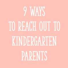 Today I'm sharing 9 strategies to help you form strong, positive connections with Kindergarten parents!
