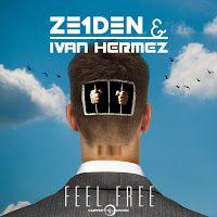 """RADIO   CORAZÓN  MUSICAL  TV: ZE1DEN & IVAN HERMEZ: """"FEEL FREE"""" [DEEP-HOUSE]"""
