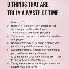 Do you know the difference between wasting time and time well wasted? Time well wasted is when you decide that you will sit in your comfy chair and scroll through insta for 20 mins, or read a book, or sit outside with your coffee and your thoughts. You are not being productive, but you are engaging in self care and this is never a waste of time. Wasting time is what is included in this list - these are things that you do not particularly enjoy, that have no value Confidence Quotes, Comfy Chair, Time Quotes, Motivational Quotes, Inspirational Quotes, Life Advice, Life Tips, Wasting Time, Co Dependency