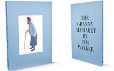 The Granny Alphabet Tim Walker. Proceeds go to Friends of the Elderly.