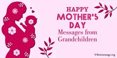 Beautiful Mother's Day messages from grandchildren. Wish your grandmother with these lovely Happy Mother's Day messages, quotes sayings for grandchild. Mother's Day Card Messages, Happy Mothers Day Messages, Mother Day Message, Funny Messages, Happy Mother's Day Funny, Best Mother, Grandchildren, Playing Cards, Sayings