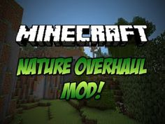 New post (Nature Overhaul Mod 1.7.10) has been published on Nature Overhaul Mod 1.7.10  -  Minecraft Resource Packs