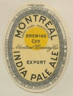 Montreal Brewing Co. India Pale Ale by Thomas Fisher Rare Book Library