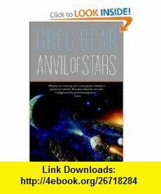 Anvil of Stars (9780765318145) Greg Bear , ISBN-10: 0765318148  , ISBN-13: 978-0765318145 ,  , tutorials , pdf , ebook , torrent , downloads , rapidshare , filesonic , hotfile , megaupload , fileserve