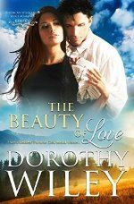 The Beauty of Love by Dorothy Wiley #ad http://amzn.to/2cbXqEv